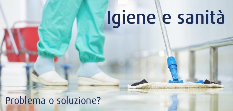 Igiene e sanità – Problema o soluzione?